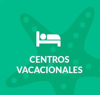 Centros Vacacionales